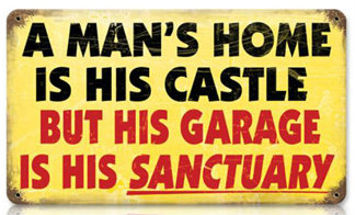 Mans Home Vintage Metal Sign