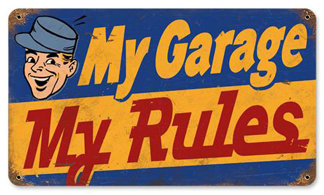 My Garage My Rules Vintage Metal Sign