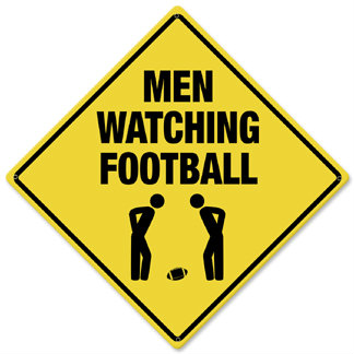 Men Watching Football Caution Metal Sign