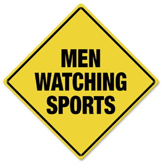 Men Watching Sports Caution Metal Sign