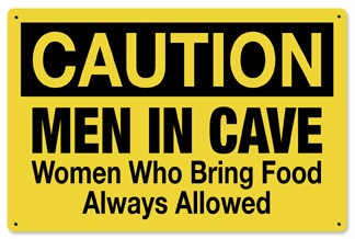 Caution Men in Cave Metal Sign
