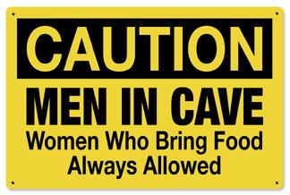 Caution Men in Cave Metal Sign