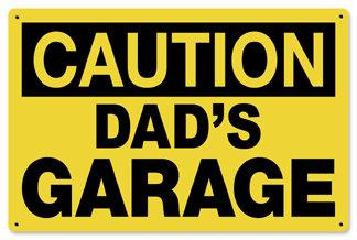 Dads Garage Caution Metal Sign