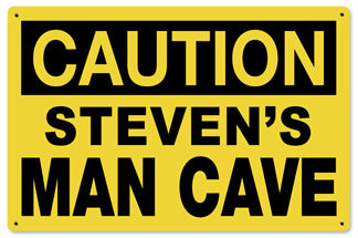 Personalized Man Cave Caution Metal Sign