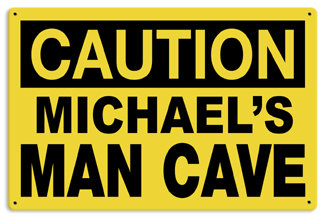 Personalized Man Cave Caution Metal Sign - Personalized example 2