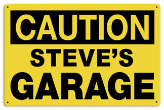 Personalized Garage Caution Metal Sign - Personalized example 2