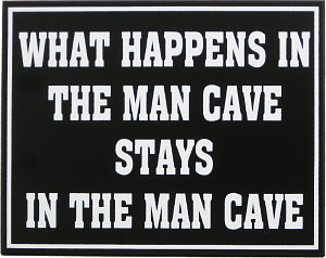What Happens In The Man Cave Stays In The Man Cave Sign - Wood Wall Plaque