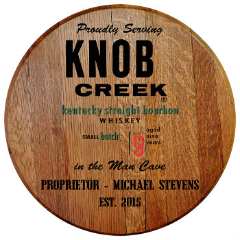 Personalized Knob Creek Barrel Head Sign - Man Cave version with Name & Established Date