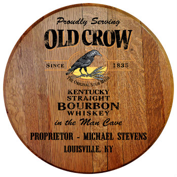 Personalized Old Crow Barrel Head Sign - Man Cave version with Name and City and State