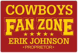 Personalized Fan Zone Sign - Red with Yellow text (writing)