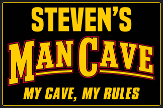 Personalized Man Cave Metal Sign - My Cave My Rules
