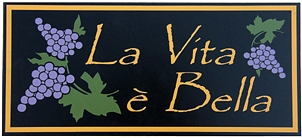 La Vita E Bella Italian Wall Sign