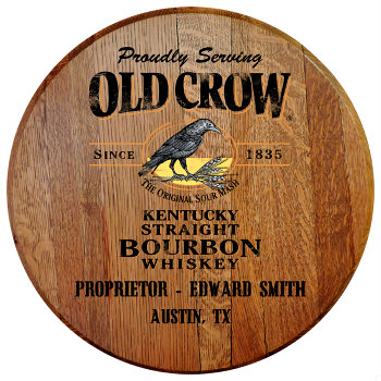 Personalized Old Crow Barrel Head Sign with Name and City, State abbreviation