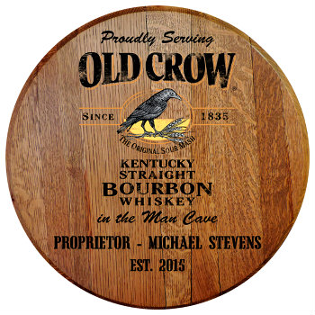 Personalized Old Crow Barrel Head Sign - Man Cave version with Established Date (EST. 2015)