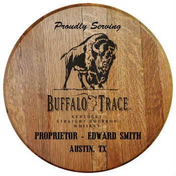 Personalized Buffalo Trace Barrel Head Sign with Name and City, State abbreviation