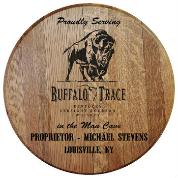 Personalized Buffalo Trace Barrel Head Sign - Man Cave version w/ Name and City, State abbreviation
