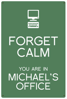 Personalized Forget Calm Metal Sign - Office - Green