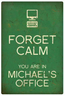 Personalized Forget Calm Vintage Metal Sign - Office - Green