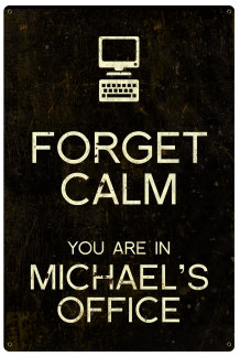Personalized Forget Calm Vintage Metal Sign - Office - Black
