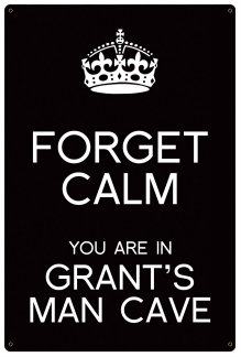 Personalized Forget Calm Metal Sign - Man Cave - Black