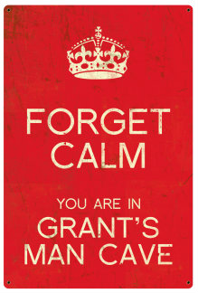 Personalized Forget Calm Vintage Metal Sign - Man Cave - Red