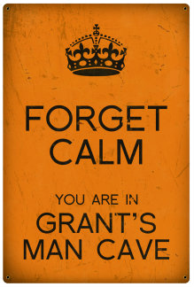 Personalized Forget Calm Vintage Metal Sign - Man Cave - Orange