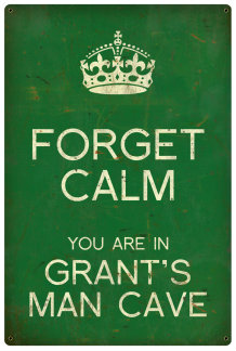 Personalized Forget Calm Vintage Metal Sign - Man Cave - Green
