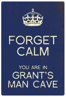 Personalized Forget Calm Vintage Metal Sign - Man Cave - Blue