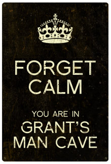 Personalized Forget Calm Vintage Metal Sign - Man Cave - Black